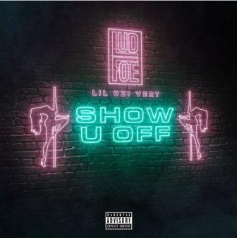 show-u-off-lud-foe-ft-lil-uzi-vert-music-westernwap.com