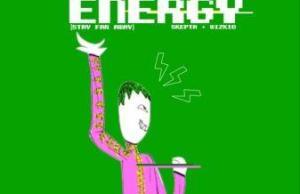 energy-stay-far-away-kida-kudz-wizkid-skepta-music-westernwap.com