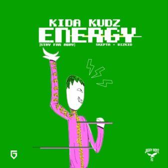 energy-stay-far-away-kida-kudz-wizkid-skepta-music-westernwap.com