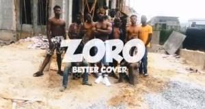 zoro-better-cover-ft-tekno-video