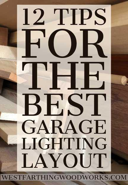 best garage lighting layout
