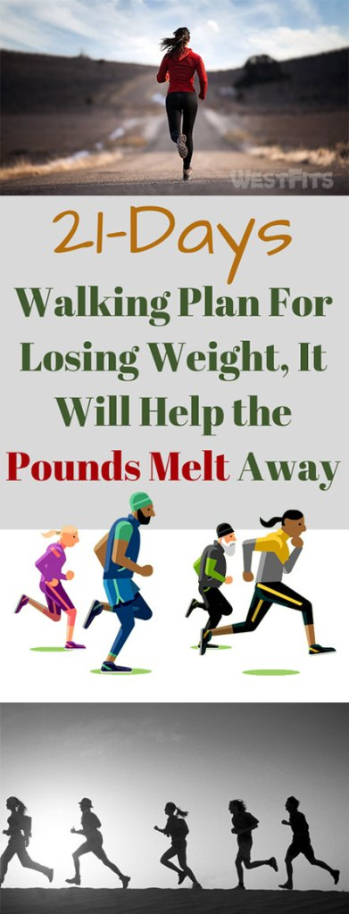 21-Days Walking Plan For Losing Weight, It Will Help the Pounds Melt Away
