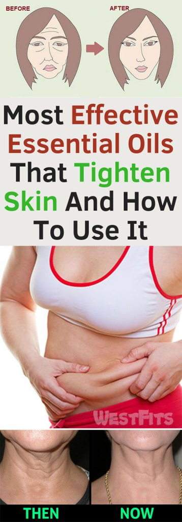 Most Effective Essential Oils That Tighten Skin And How to Use It