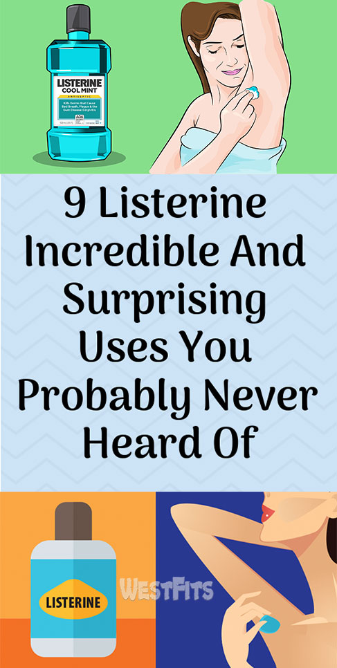 9 Listerine Incredible And Surprising Uses You Probably Never Heard Of
