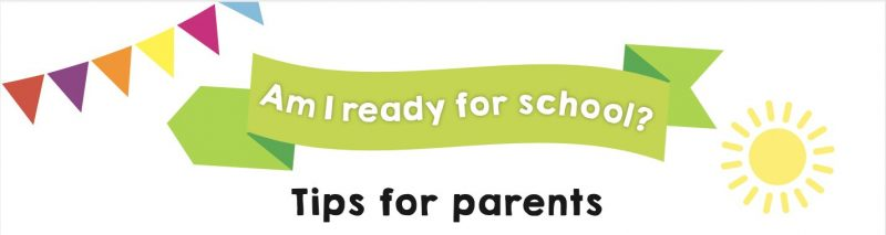 Guides to help children get ready for starting school.