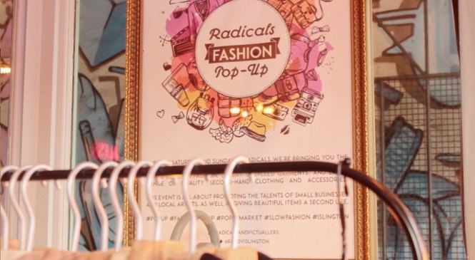 Ethical fashion is Rad: monthly Fashion Pop-Up in Islington
