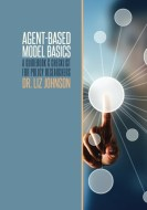 Agent-Based Model Basics: A Guidebook & Checklist for Policy Researchers
