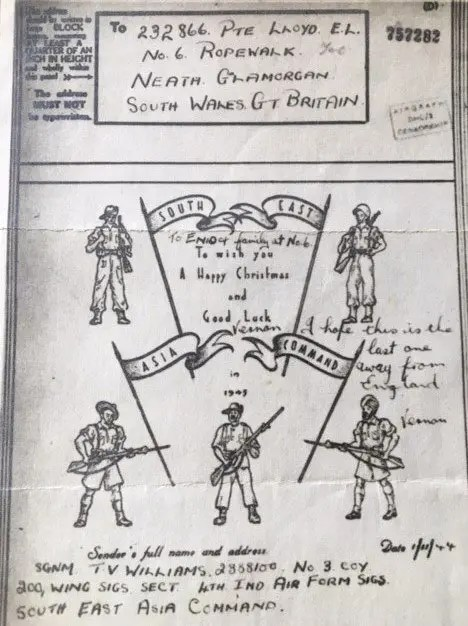 Enid Lewis. November 1944. Christmas Card to Enid and her family from SGNM Vernon Williams of the 4th India Air Form Signals in South East Asia
