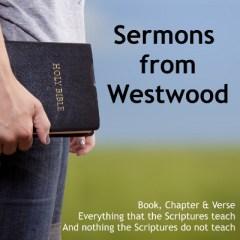 Sermons from Westwod: Audio Sermons