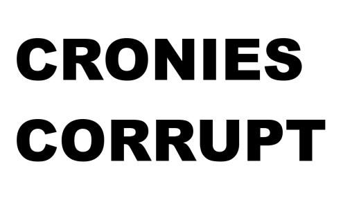 Cronies Corrupt