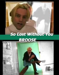 So Lost Without You – Broose