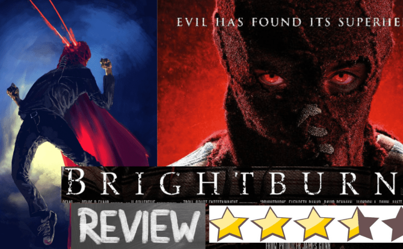 Brightburn – Film Review. Not all super powered aliens come in peace