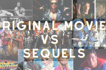 9 Original Movies Vs their Sequels – which dominate your film list?