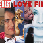 Films about Love – 5 of the Best Romantic Films