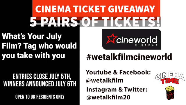 win a pair of cinema tickets-july 2021