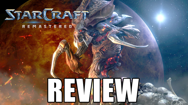 StarCraft Remastered Review | We The Nerdy