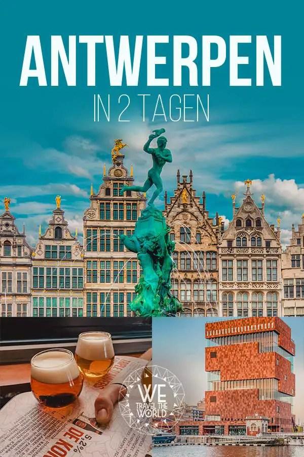 Die besten Antwerpen Sehenswürdigkeiten & Reisetipps – in 2 Tagen #belgien #flandern #reiseziele