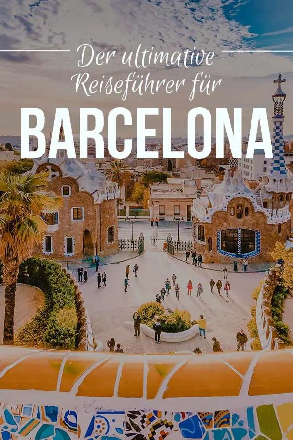 Barcelona Reiseführer, Reisetipps, Highlights und Sehenswürdigkeiten