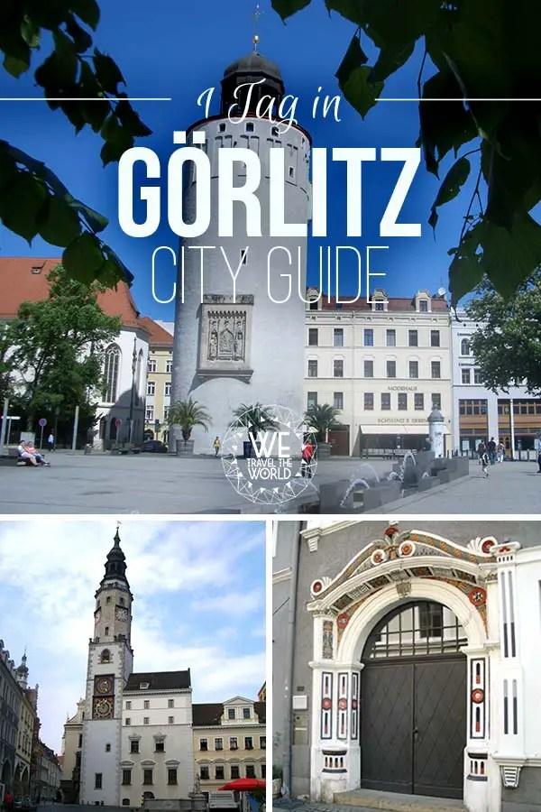 Görlitz Sehenswürdigkeiten, Reisetipps und Highlights für einen Tag in Görlitz. Deutschland Reisetipps