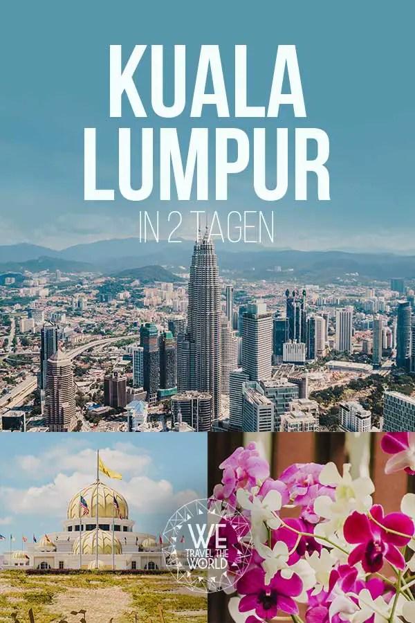 Die besten Kuala Lumpur Sehenswürdigkeiten und Highlights in 2 Tagen #inspiration #malaysia #reiseziele