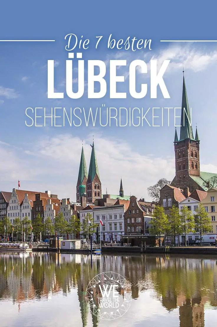 Lübeck Tipps: die sieben besten Lübeck Sehenswürdigkeiten. Bild: https://shutr.bz/2J4DoKA #kurzurlaub #städtetrip