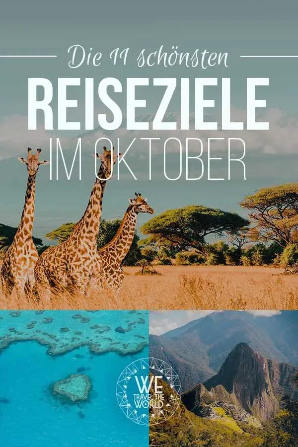 Reiseziele Oktober: Die 8 besten Reiseziele im Oktober 2018 – für Abenteuer & Outdoor Fans #reiseziele #reisetipps #reiseinspiration