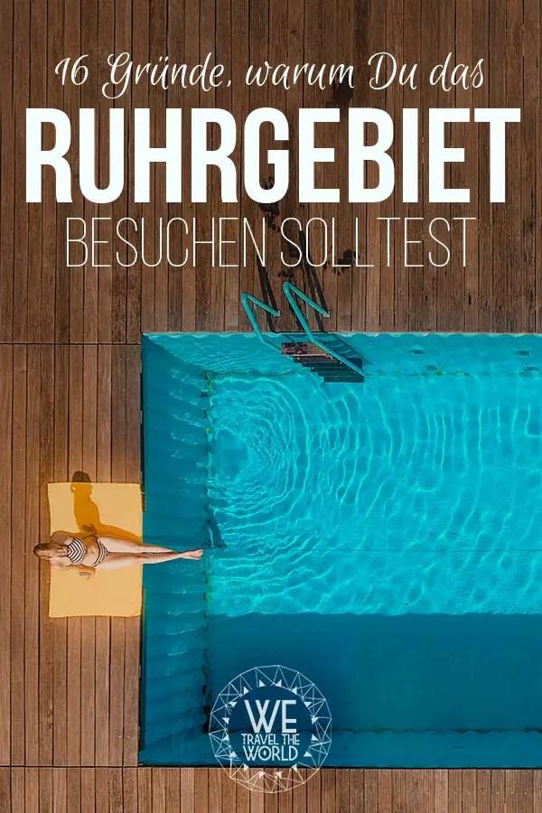 Ruhrgebiet Aktivitäten & Reisetipps #reiseziele #reisetipps #reiseinspiration #ruhrgebiet
