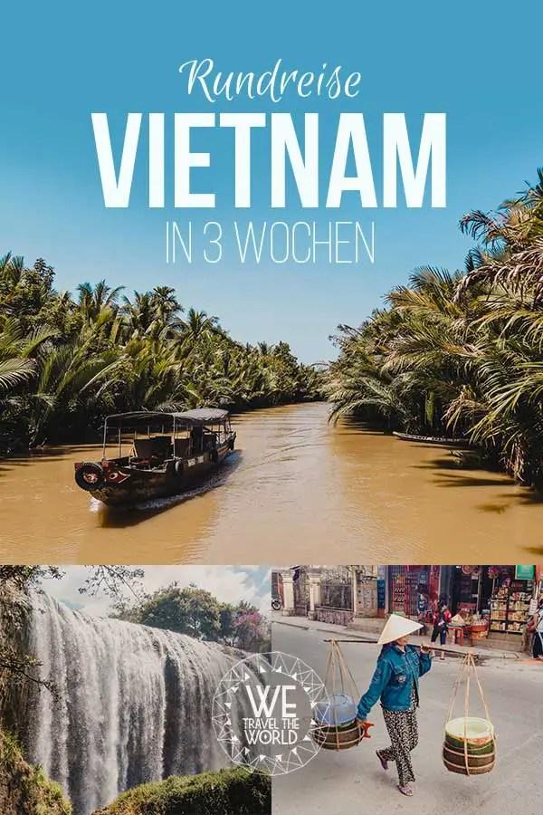 Vietnam Sehenswürdigkeiten – Vietnam Rundreise Highlights in 3 Wochen #reiseziele #inspiration