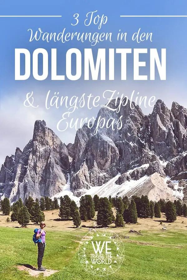 3 Top Wanderungen in den Dolomiten und die längste Zipline Europas