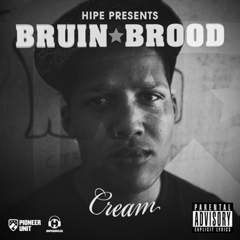 Cream - Bruin Brood prod. by Hipe