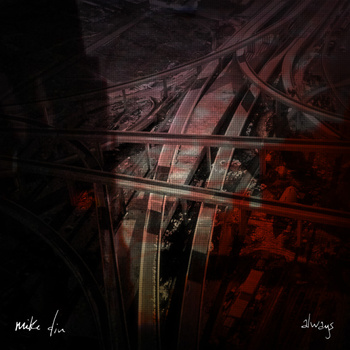 Mike Din - Always (The Villa)