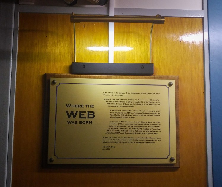 """Where the Web Was Born"" sign near Tim Berners-Lee's office at CERN."