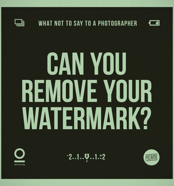WHAT NOT TO SAY TO A PHOTOGRAPHER