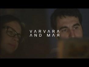 Varvara and Mar