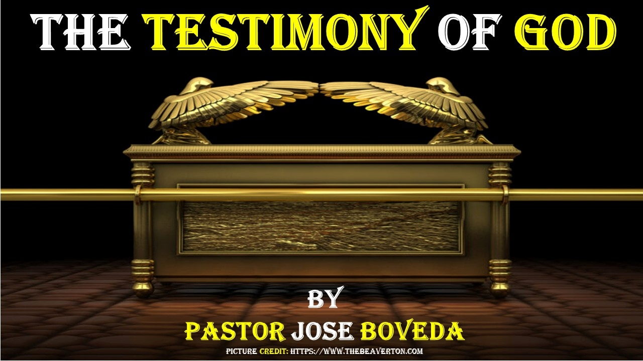 THE TESTIMONY OF GOD