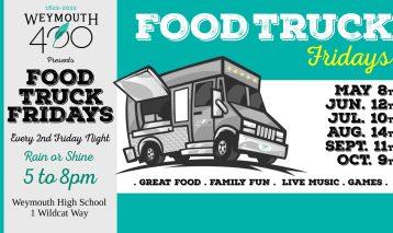 Weymouth 400 Food Truck Fridays!