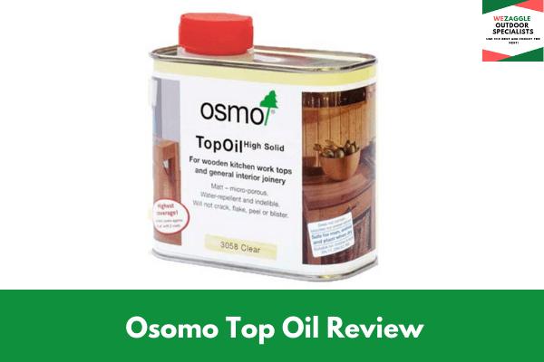 Osomo Top Oil Review