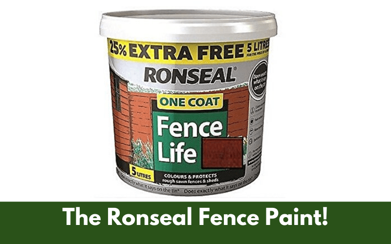 The Ronseal Fence Paint!
