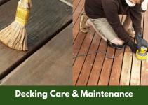 Decking Care & Maintenance