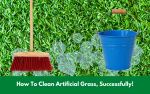 How To Clean Artificial Grass, Successfully!