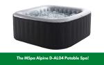 The MSpa Alpine D-AL04 Potable Spa!
