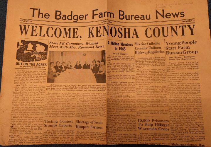 The April 1945 issue of The Badger Farm Bureau News welcomed the newly formed Kenosha County Farm Bureau.