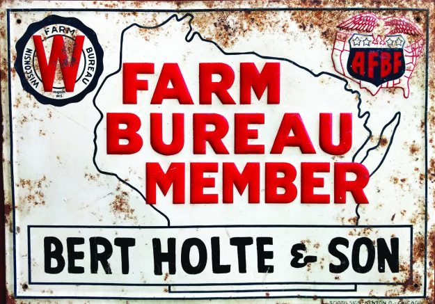 A WFBF membership sign that belonged to WFBF President Jim Holte's grandfather.
