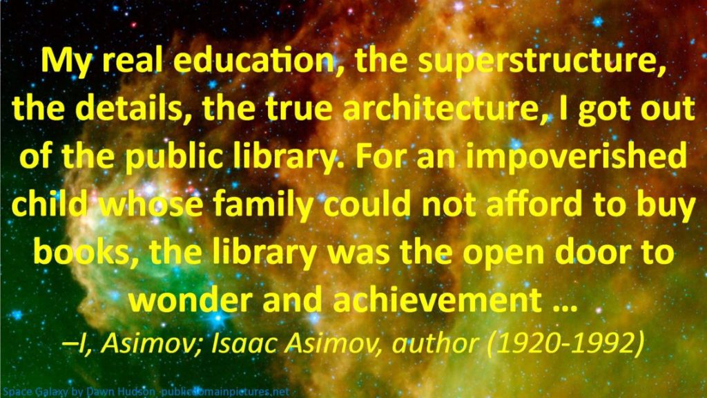 Isaac Asimov quote about libraries