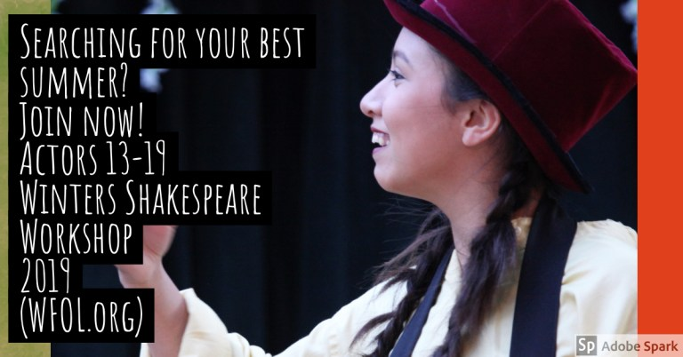 Sign up for Winters Shakespeare Workshop for teens at wfol.org