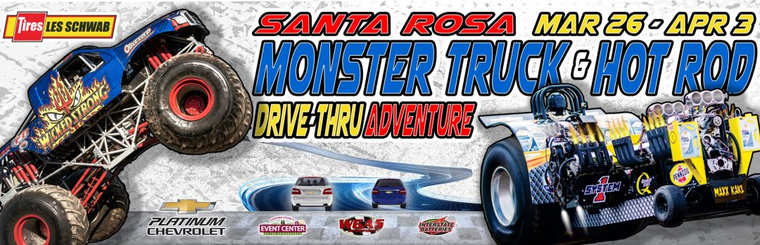 Monster Truck Hot Rod Drive-Thru Sonoma County Fairgrounds Santa Rosa CA