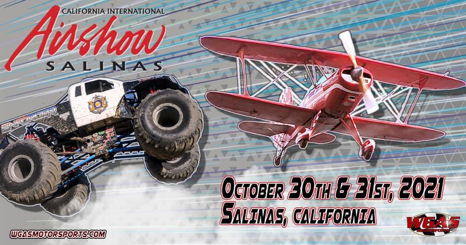 Salinas Airshow Salinas CA WGAS Motorsports Oct 30-31, 2021