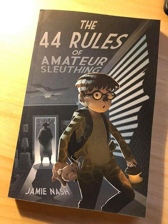Did you get your copy yet?   The first book in the hilarious new boy detective adventure series!   Perfect for kids age 9-12.  Buy it on Amazon right now!  https://www.amazon.com/44-Rules-Amateur-Sleuthing/dp/0999091395/ref=sr_1_1?ie=UTF8&qid=1518055616&sr=8-1&keywords=the+44+rules+of