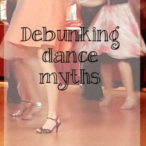 Debunking dance myths - What about dance