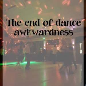 Awkward moments at the end of a dance